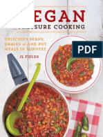 Vegan Pressure Cooking - Delicious Beans, Grains and One-Pot Meals in Minutes (2015)