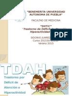 Trastorno de Deficit de Atención e Hiperactividad TDAH