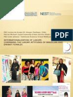 Internationalization of Luxury:Comparing the Luxury Attitudes of Brazilian and Emirati Females