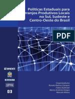 Políticas Estaduais para Arranjos Produtivos Locais no Sul, Sudeste e Centro-Oeste do Brasil