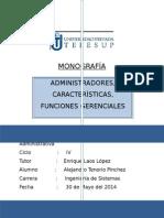 MONOGRAFIA -Administradores,Caracteristicas,Funciones Generales.docx