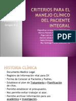 Criterios para el manejo clínico del paciente integral