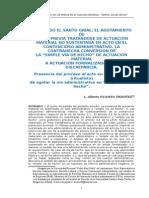 Agotamiento de Vía Previa Para Actuaciones Materiales No Sustentadas en Acto Administrativo. Una Discrepancia