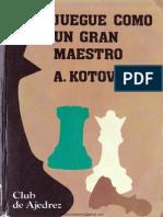Juegue Como Un Gran Maestro - A.kotov