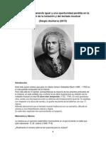 Bach, El Temperamento Igual y Una Oportunidad Perdida en La Evolución de La Notación y Del Teclado Musical