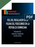 Rosanna Ruíz, Rol Del Regulador en El Fideicomiso en La Republica Dominicana