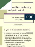 El castellano medieval y el español actual