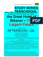Case Study Series by Afterschoool - The Great Hotels of Bikaner