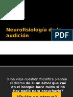 Neurofisiología de La Audición