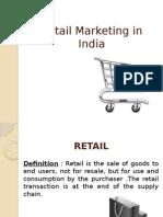 retailmarketinginindia-110807210556-phpapp02.ppsx