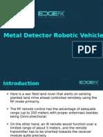Metal Detector Robotic Vehicle