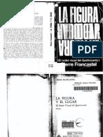 FRANCASTEL, P. - La Figura y El Lugar. El Orden Visual Del Quattrocento