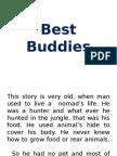 Best Buddies - Jyotsna Patwal and Aaditya Singh Kathait