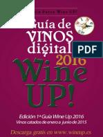 Guia de vinos y destilados WINE UP! 2016 1ª Edición (Vinos catados de enero a junio)e2016v1