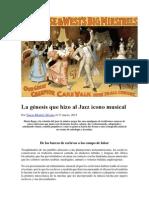 MONTIEL ÁLVAREZ, TERESA - La Génesis Que Hizo Al Jazz Icono Musical. Publicado El 17 de Marzo de 2015 en Mito. Revista Cultural Nº.19 Marzo 2015
