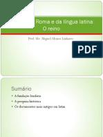História de Roma e da língua latina - O Reino