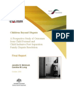 Children Beyond Dispute- Prospective Study of Outcomes From Child Focused and Child Inclusive Post-Separation Family Dispute Resolution by McIntosh 2006
