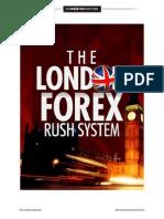 London Forex Rush Manual