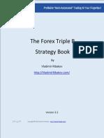 Forex TripleB - Strategy Guide - Vladimir Ribakov