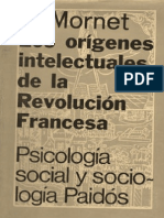 Mornet Daniel - Los Origenes Intelectuales de La Revolucion Francesa (1715 1787)
