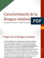 Caracterització de la llengua catalana