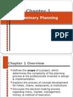 Preliminary Planning