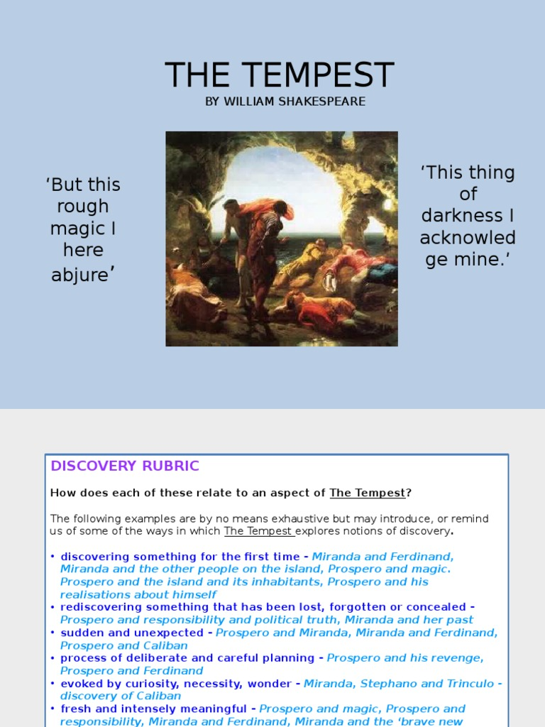 the tempest by shakespeare the transformation of prospero Get an answer for 'in what ways does prospero's character undergo development and moral transformation in the tempest ' and find homework help for other the.