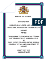 Statement by President Arthur Peter Mutharika at the Occasion of the Swearing-In of Hon. Justice Andrew K.C. Nyirenda, SC, JA as Chief Justice of Appeal in the Supreme Court of Appeal and High Court of Malawi