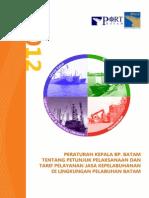 Peraturan Kepala BP Batam Ttg Petunjuk Pelaksanaan Dan Tarif Jasa Kepelabuhanan Di Lingkungan Pelabuhan Batam