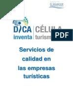 Servicios de Calidad en Las Empresa Turisticas, Agosto