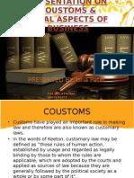Coustom & Business Aspect
