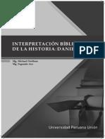 INTERPRETACIÓN BÍBLICA DE LA HISTORIA DE DANIEL