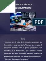 Ciencia y Tecnica Con Humanismo