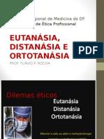 Eutanásia, Distanásia e Ortotanásia
