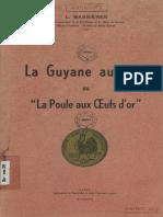 La Guyane Aurifère
