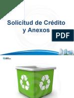 Solicitud de Crédito y Anexos