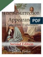 The Resurrection Appearances - A Naturalistic Explanation 2.0