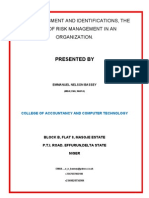 Risk Assessment and Identifications The Pivot of Risk Management in an Organization.