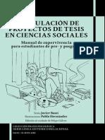 Formulación de proyectos de tesis en ciencias sociales. Manual de supervivencia para estudiantes de pre- y posgrado