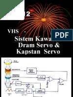 Sistem Kawalan Dram Servo & Kapstan Servo