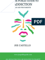 Joe Castello the Joe Public Guide to Addiction
