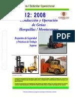 NEO-12 Conducción y Operación de Grúas Horquillas Montacargas – Requi-sitos de Seguridad y Práct