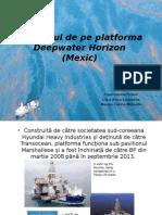 Dezastrul de Pe Platforma Deepwater Horizon