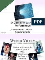 Caminho Alta Performance Prof WederVilela