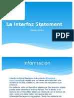 La Interfaz Statement