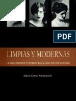 Limpias y Modernas Género, Higiene y Cultura en La Lima Del 1900 - Maria Enma Manarelli
