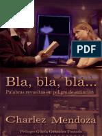 Charlez Mendoza-Bla Bla Bla