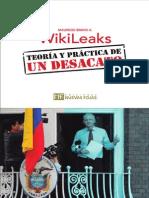 WikiLeaks TEORIA Y PRACTICA DE UN DESACATO