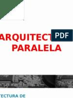 ARQUITECTURA PARALELA
