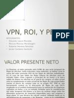 VPN, ROI, Y PE